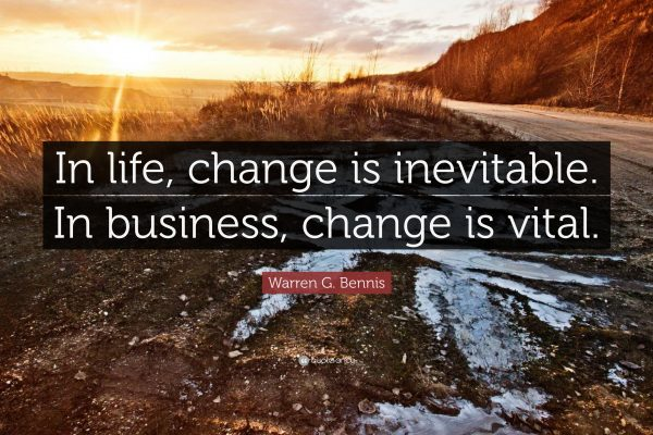 VHR lives by the quote above. Change is vital to a business and we constantly strive to improve ourselves and the services we provide.