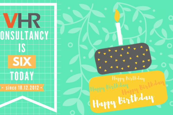 18 December marks VHR's 6th year since we began our journey in the recruitment industry. It has been a wild, meaningful and fun roller coaster ride!