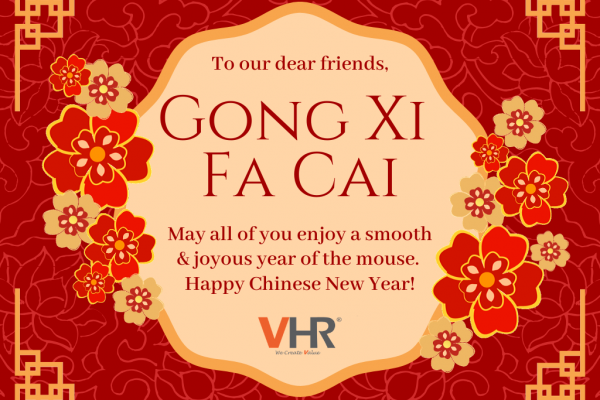Team VHR wishes everyone a Happy Chinese New Year, Gong Xi Fa Cai, and a smooth journey back home or to your holiday destination! 恭祝大家鼠年万事胜意,财源广进,恭喜发财!